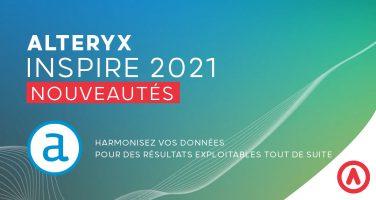 Alteryx Inspire 2021 Nouveautés